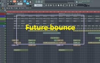 【制作系列】最简单的FL制作Future Bounce